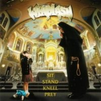 Whiplash-Sit Stand Kneel Pray
