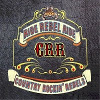 Country Rockin' Rebels-Ride Rebel Ride