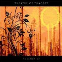 Theatre Of Tragedy-Addenda