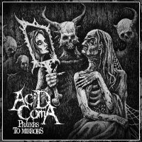 Acid Cøma-Prayers To Mirrors
