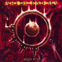 Arch Enemy-Wages Of Sin (2CD)