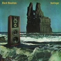 Black Mountain-Destroyer
