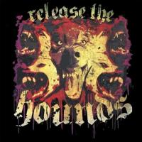 Release the Hounds-Release the Hounds