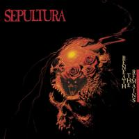 Sepultura-Beneath The Remains (Deluxe Edition) (Remastered)