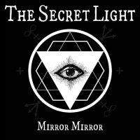The Secret Light-Mirror Mirror