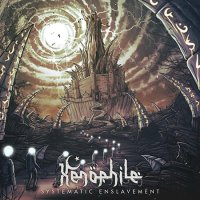 Xenophile-Systematic Enslavement