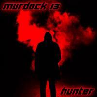 Murdock 13-Hunter