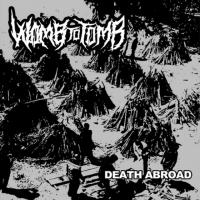 Womb to Tomb-Death Abroad