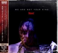 Slipknot-We Are Not Your Kind [Japanese Edition]
