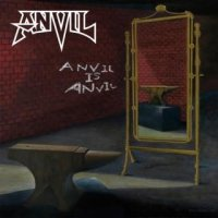 Anvil-Anvil Is Anvil (Limited Edition)