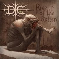 Die-Rise of the Rotten