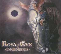 Rosa Crvx-In Tenebris