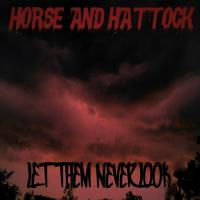 Horse and Hattock-Let Them Never Look