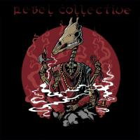 Rebel Collective-Rebelism