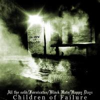 Fornicatus / Black Hate / Happy Days / All The Cold-Children Of Failure (Split)