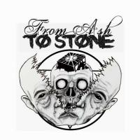 From Ash To Stone-The Sick Truth