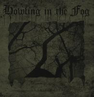 Howling In The Fog-Unbridgeable