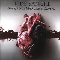 -t° De Sangre (De Sangre)-День, Когда Мир Станет Другим