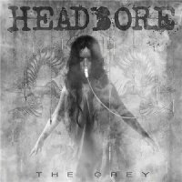 Headbore-The Grey