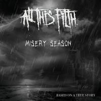 All This Filth-Misery Season