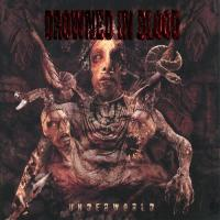 Drowned in Blood-Underworld