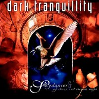 Dark Tranquillity-Skydancer & Of Chaos And Eternal Night (Re-Issue 1999)
