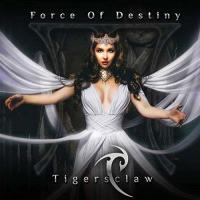 Tigersclaw-Force Of Destiny