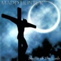 Madd Hunter - Silence Of The Lamb mp3