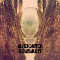 Blackwater Holylight - Blackwater Holylight mp3