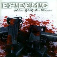 Epidemic - Architect of My Own Destruction mp3