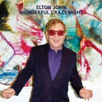 Elton John-Wonderful Crazy Night (Deluxe Edition)