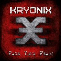 Kryonix-Face Your Fears