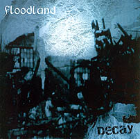 Floodland-Decay