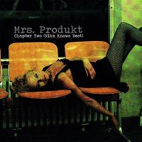 Mrs. Produkt-Chapter Two (Nika Knows Best)
