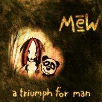 Mew-A Triumph For Man (2CD,Reissue 2006 )