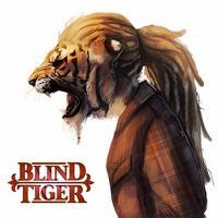 Blind Tiger-Blind Tiger