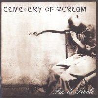 Cemetery Of Scream-Fin De Siecle