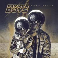 Farmer Boys-Born Again