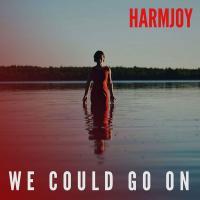 Harmjoy - We Could Go On mp3