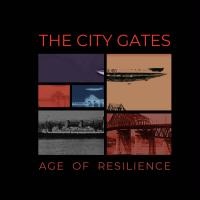 The City Gates-Age Of Resilience
