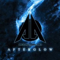 Anchors For Airplanes-Afterglow