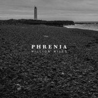 Phrenia-Million Miles