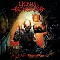Eternal Devastation-Slaughterhouse
