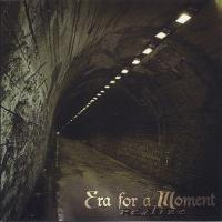 Era for a Moment-Realize