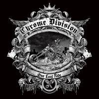 Chrome Division-One Last Ride
