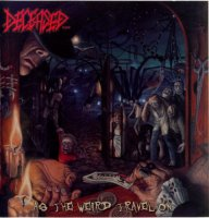 Deceased-As The Weird Travel On