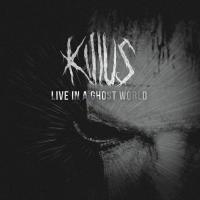 Killus-Live In a Ghost World