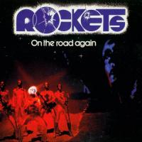 Rockets-On The Road Again