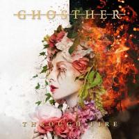 Ghosther-Through Fire