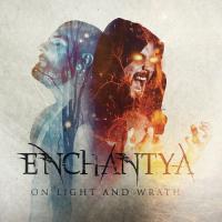 Enchantya-On Light And Wrath